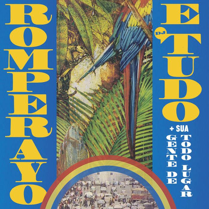 Reseña de Romperayo ~ Dj Tudo: Rhythmic Emancipation